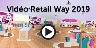 Vidéo Retail Way 2019